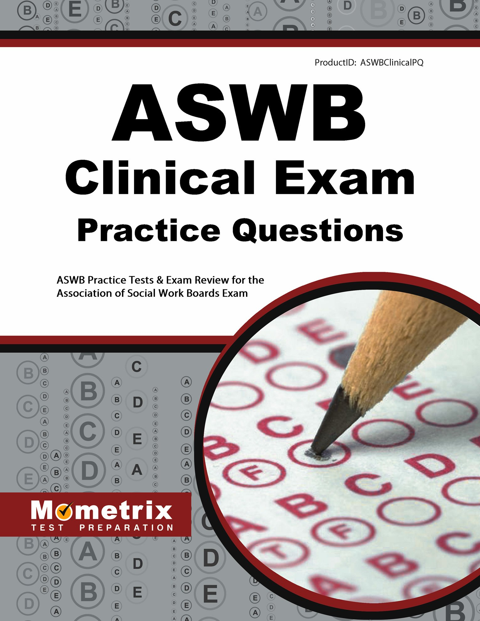 ASWB Clinical Exam Practice Questions: ASWB Practice Tests & Review for the  Association of Social Work Boards Exam: ASWB Exam Secrets Test Prep Team:  ...