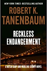 Reckless Endangerment (The Butch Karp and Marlene Ciampi Series Book 10)