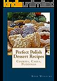 Perfect Polish Dessert Recipes