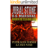 Jubal Stone: U.S. Marshal: Blood In The Texas Badlands: A Western Adventure Sequel With Bear Willis: Mountain Man (A…