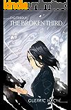 The Broken Third (Digitesque Book 4)