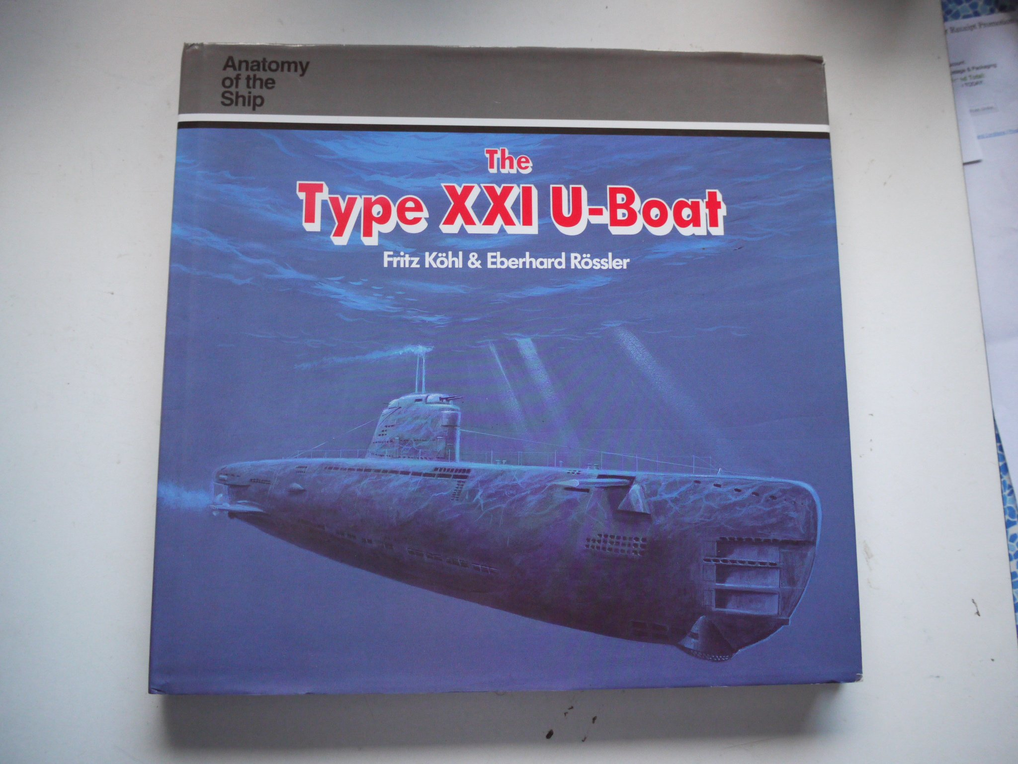Buy The Type Xxi U Boat Anatomy Of The Ship Book Online At Low