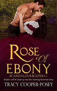 Rose of Ebony (Scandalous Scions)
