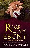 Rose of Ebony (Scandalous Scions Book 1)
