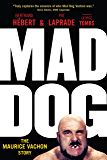 Mad Dog: The Maurice Vachon Story