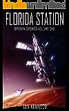 Florida Station (Broken Cosmos Book 1)