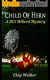 Child of Hern: A DCI Millard Mystery
