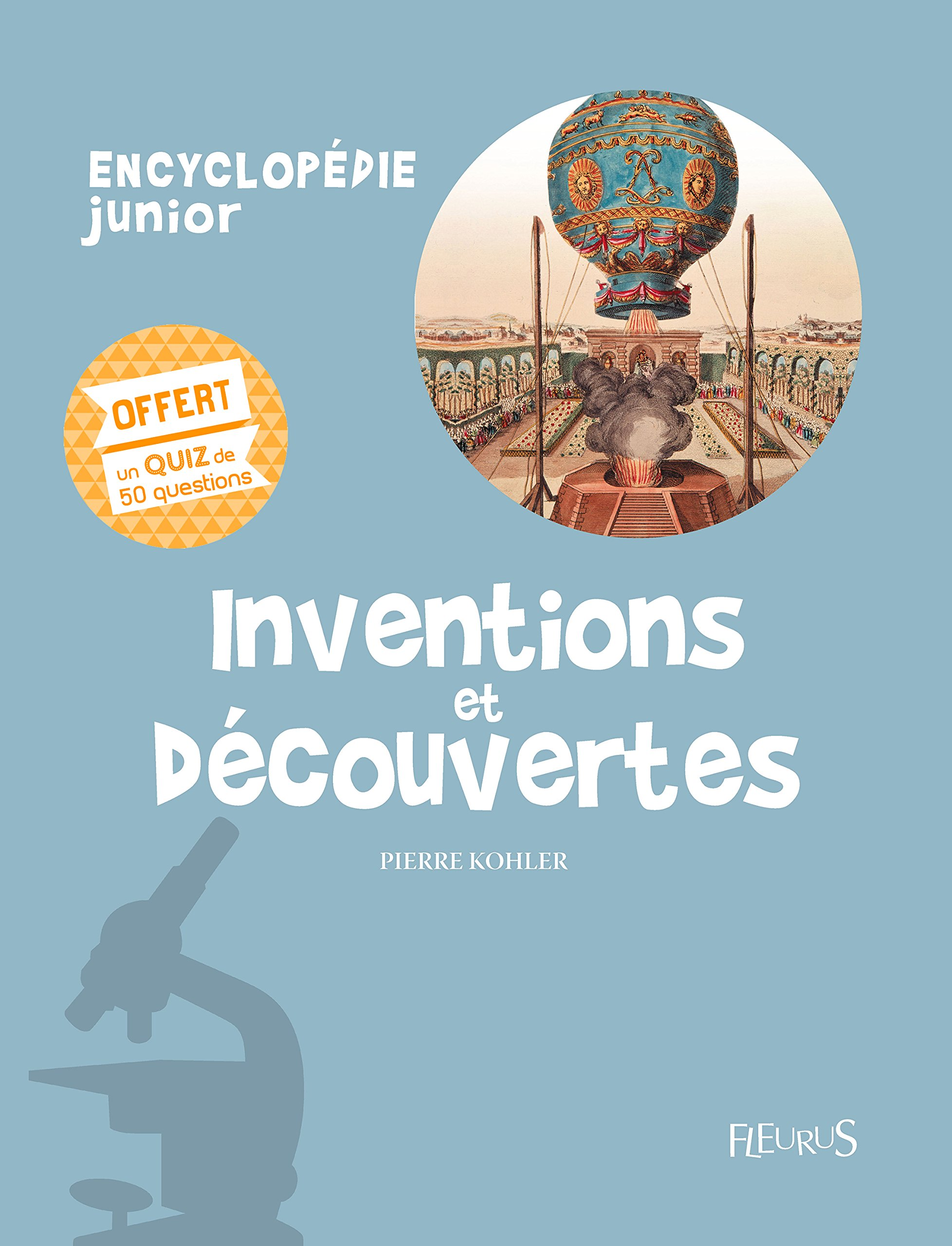 Inventions juniorquiz et découvertesEncyclopédie juniorquiz et juniorquiz découvertesEncyclopédie et découvertesEncyclopédie Inventions Inventions nvw0mN8