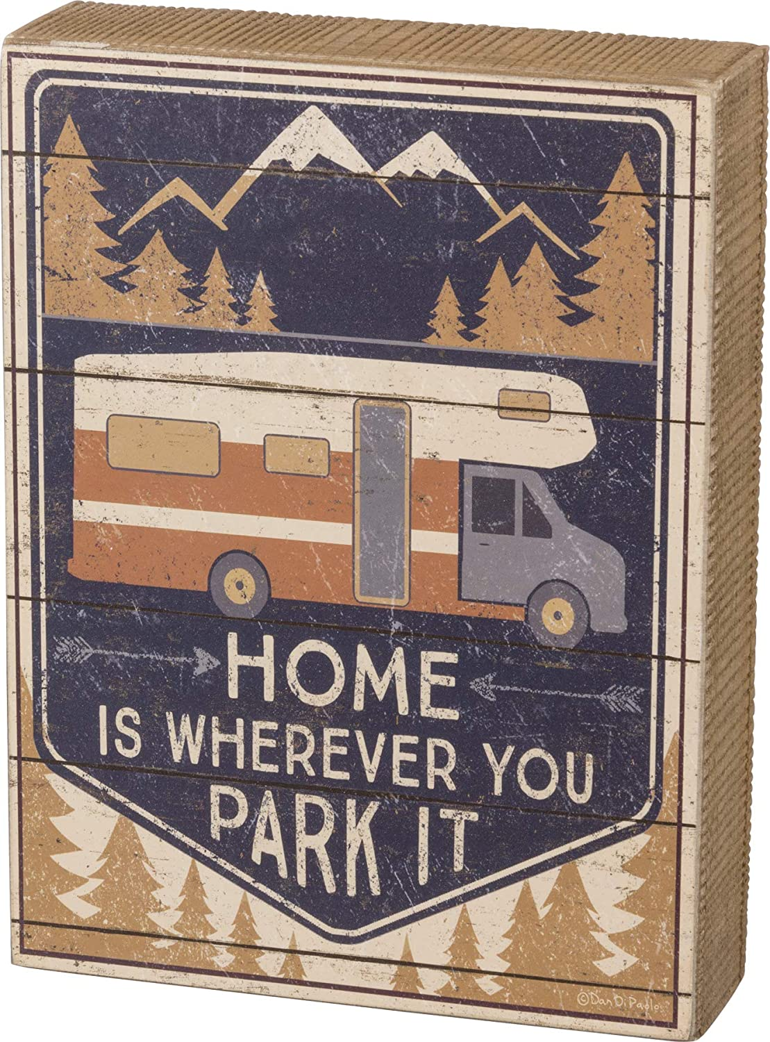 "Primitives by Kathy Slat Wooden Box Sign - Home is Wherever You Park It | 6"" x 8"" x 1.75"""