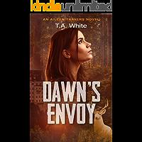 Dawn's Envoy (An Aileen Travers Novel Book 4)
