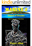 Marine 3: Island of Dreams (Agent of Time)