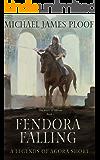Fendora Falling: A Legends of Agora Short (The Book of Abram 1)