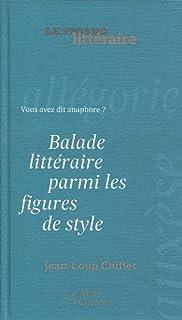 Balade littéraire parmi les figures de style : Vous avez dit anaphore ? (Mots &
