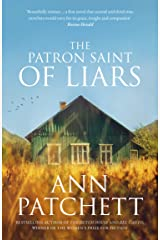 The Patron Saint of Liars: The Sunday Times best selling author of The Dutch House and Bel Canto, Winner of The Women's Prize for Fiction Kindle Edition