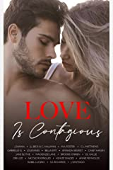 Love is Contagious : A Charity Anthology Kindle Edition