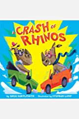 A Crash of Rhinos: and other wild animal groups Kindle Edition