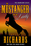 The Mustanger and The Lady (The Brandiron Book 2)