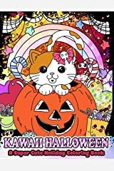 Kawaii Halloween: A Super Cute Holiday Coloring Book (Kawaii, Manga and Anime Coloring Books for Adults, Teens and Tweens) (Volume 5) Paperback