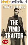 The Timid Traitor (A Nick Williams Mystery Book 10)