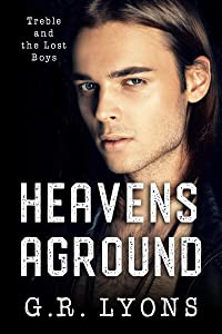 Heavens Aground (Treble and the Lost Boys Book 2)
