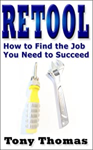 RETOOL: How to Find the Job you Need to Succeed