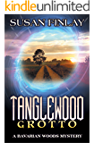Tanglewood Grotto (The Bavarian Woods Book 2)