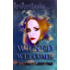 Wicked Welcome (Wicked Series Book 1)