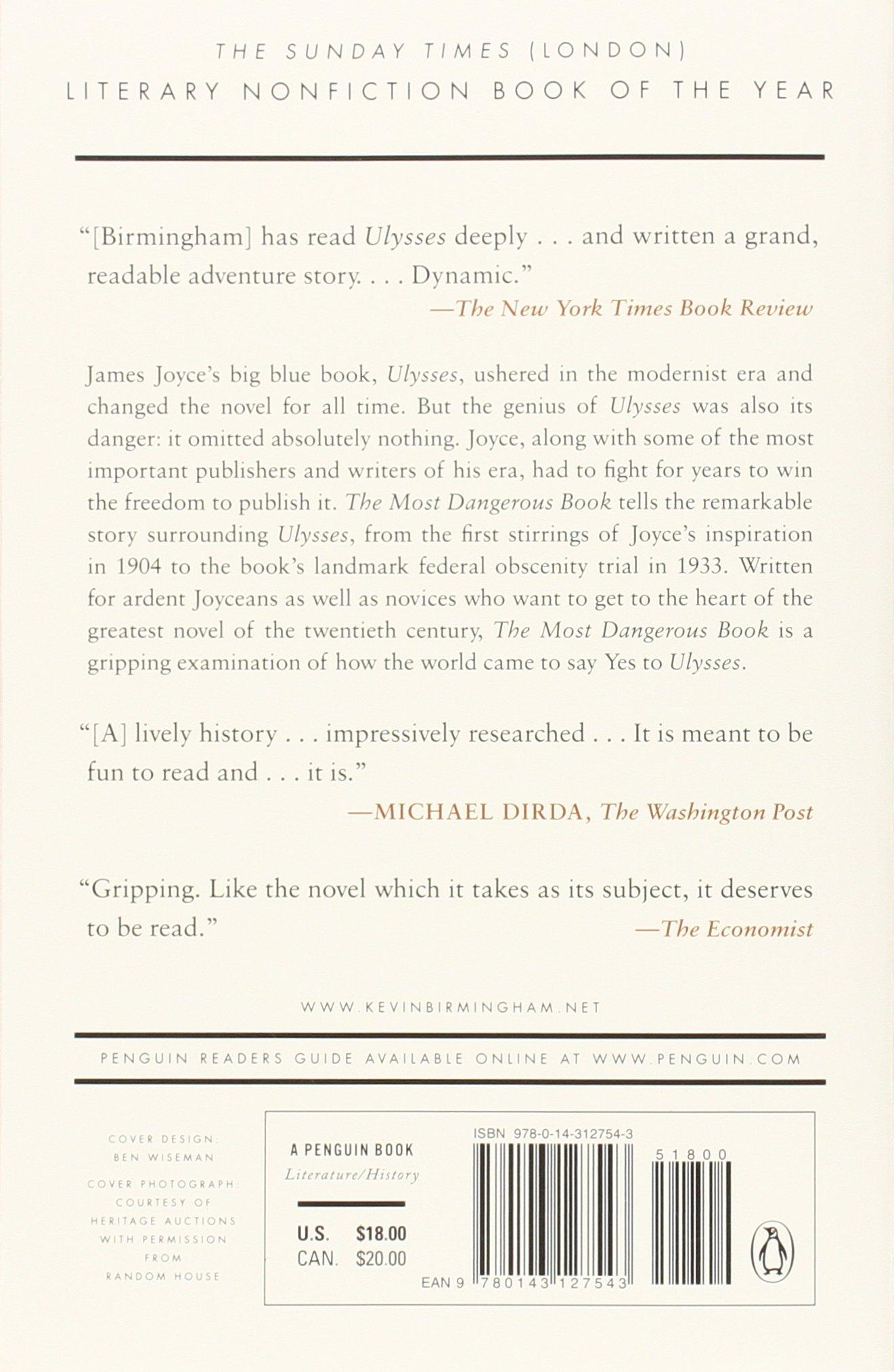Amazon: The Most Dangerous Book: The Battle For James Joyce's Ulysses  (2015143127543): Kevin Birmingham: Books