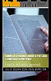 Conheça o futuro, mude o passado e conserte o presente: Conto Infanto-juvenil