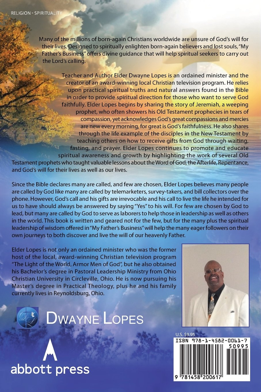 My Father's Business: Dwayne Lopes: 9781458200617: Amazon