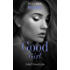 Good Girl (Sexy Little Secrets)