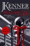 Release Me: Stark Series Book 1 (Stark Trilogy) (English Edition)
