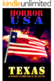HORROR USA - TEXAS: AN ANTHOLOGY OF HORROR FROM THE LONE STAR STATE