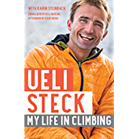 Ueli Steck: My Life in Climbing (Legends and Lore)