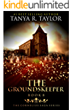 The Groundskeeper (The Cornelius Saga Book 8)
