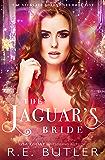 The Jaguar's Bride (The Necklace Chronicles Book 5)
