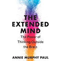 The Extended Mind: The Power of Thinking Outside the Brain (English Edition)