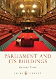 Parliament and its Buildings (Shire Library)