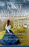 The Homecoming (A Novel of Early America Book 1)