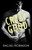 Crazy Good (CRAZY GOOD SEALS Book 1)