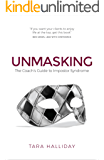 Unmasking: The Coach's Guide to Impostor Syndrome