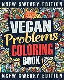 Vegan Coloring Book: A Sweary, Irreverent, Swear Word Vegan Coloring Book Gift Idea for Vegans: Volume 2 (Vegan Gifts)