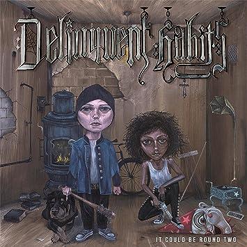 cd delinquent habits