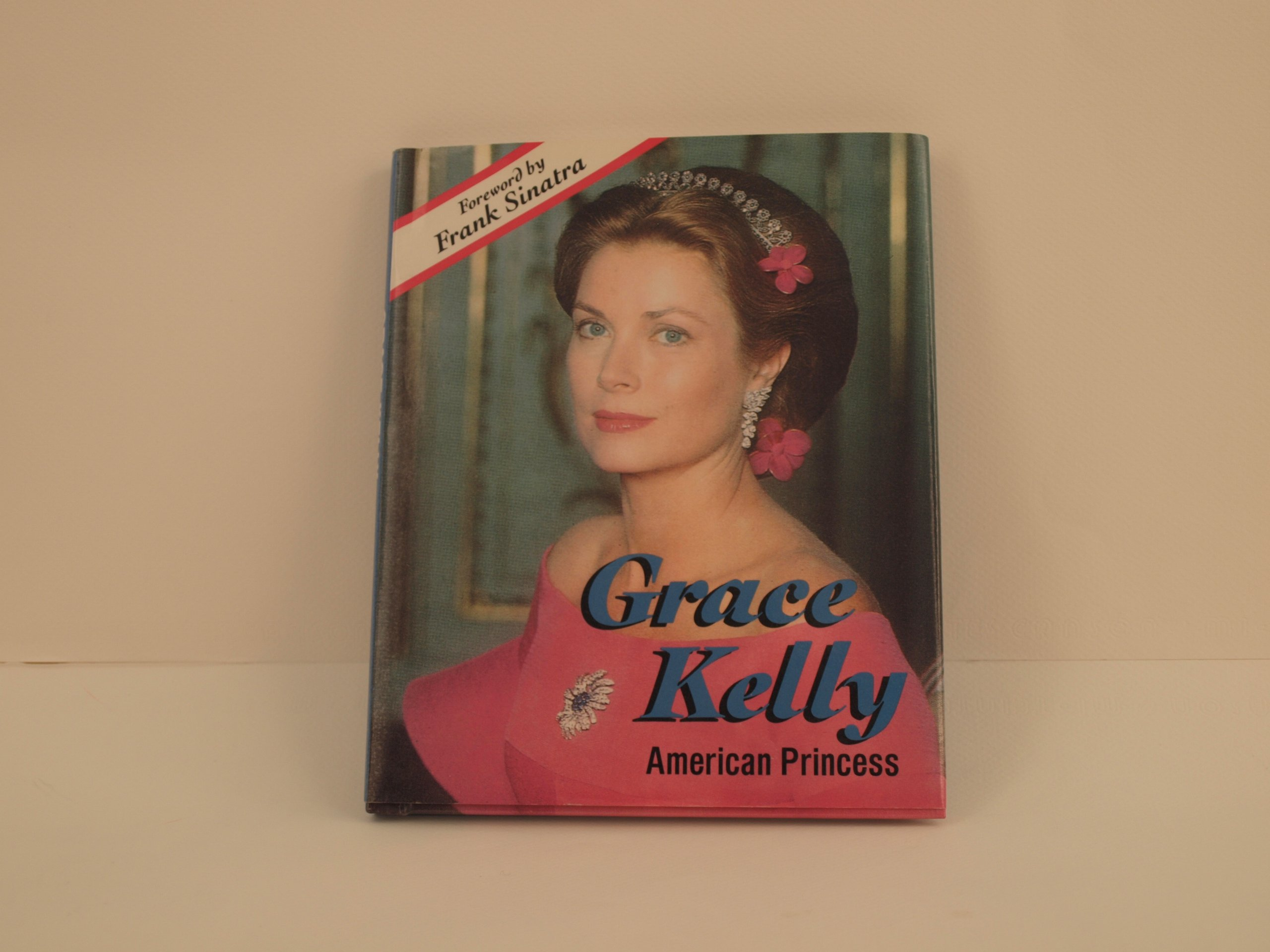 Grace Kelly: American Princess (ACHIEVERS)