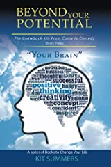 Your Brain: Beyond Your Potential Kindle Edition