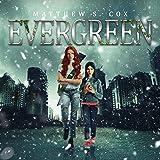 Evergreen: Evergreen, Book 1