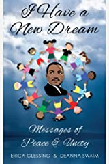 I Have a New Dream: Messages of Peace & Unity Kindle Edition