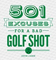 501 Excuses For A Bad Golf