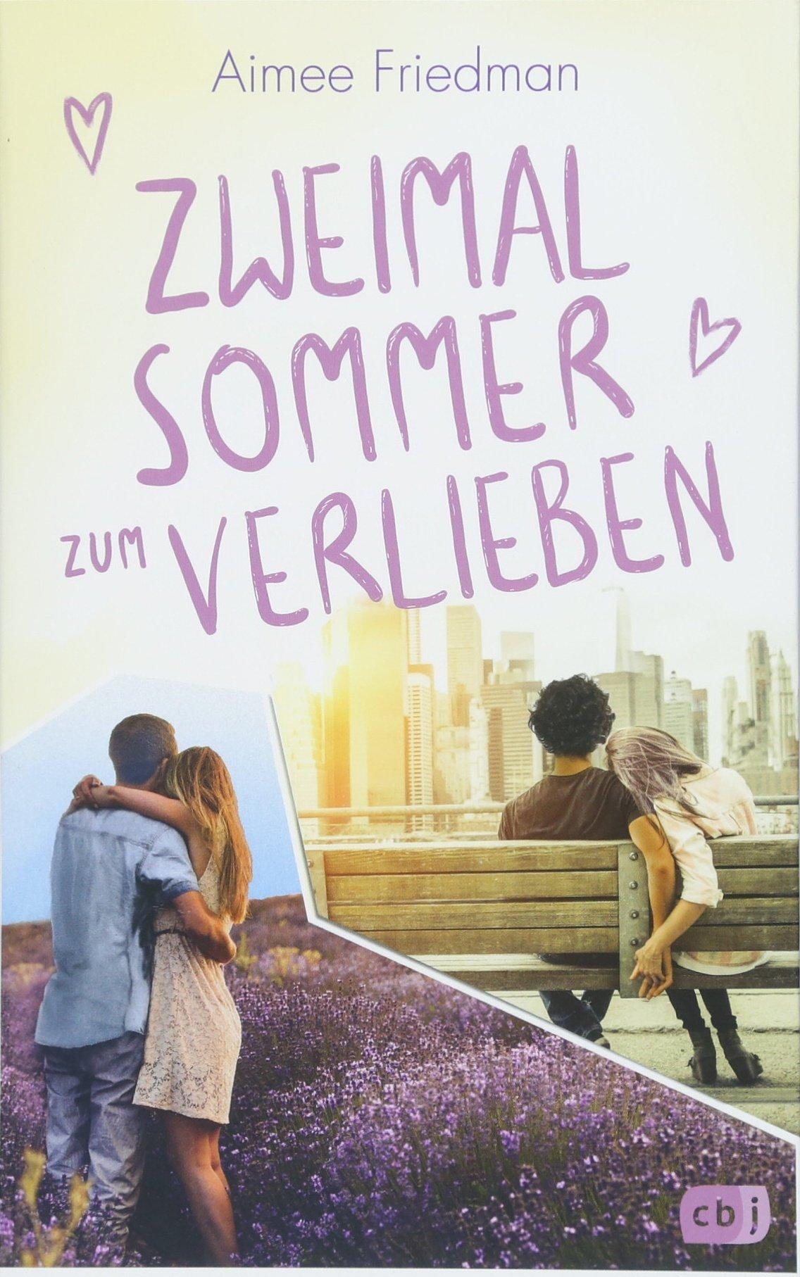 Zweimal Sommer zum Verlieben Broschiert – 29. Mai 2018 Aimee Friedman Catrin Frischer cbj 3570165116