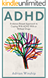 ADHD: Evidence-Based Approach to Coping with ADHD With or Without Drugs